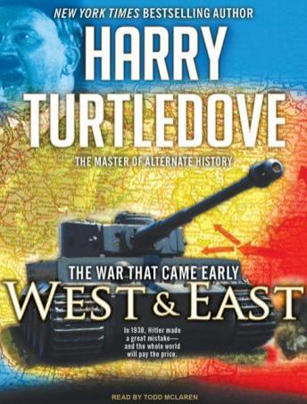 War That Came Early: West and East, Harry Turtledove