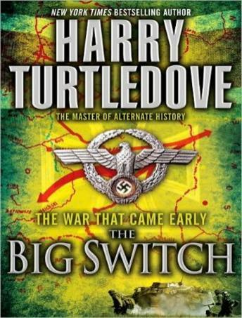 War That Came Early: The Big Switch, Harry Turtledove