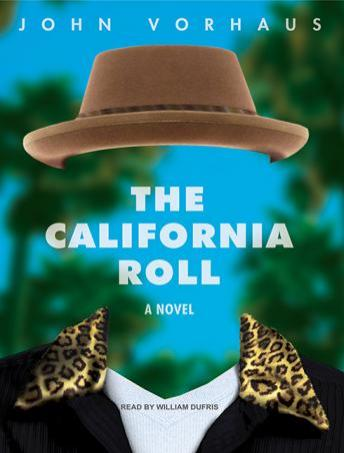 California Roll: A Novel, John Vorhaus