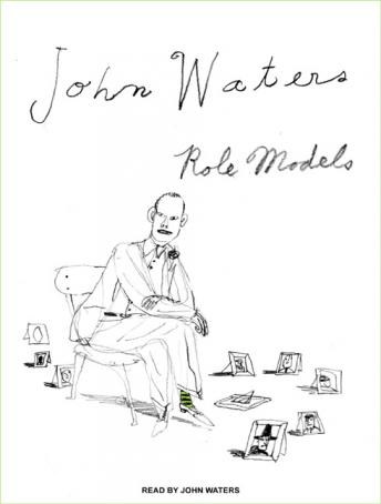 Role Models, John Waters
