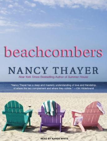 Beachcombers: A Novel, Nancy Thayer