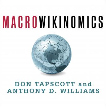 Macrowikinomics: Rebooting Business and the World, Don Tapscott, Anthony D. Williams