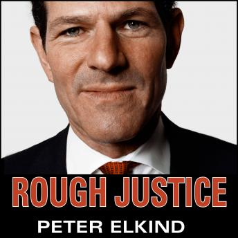 Download Rough Justice: The Rise and Fall of Eliot Spitzer by Peter Elkind
