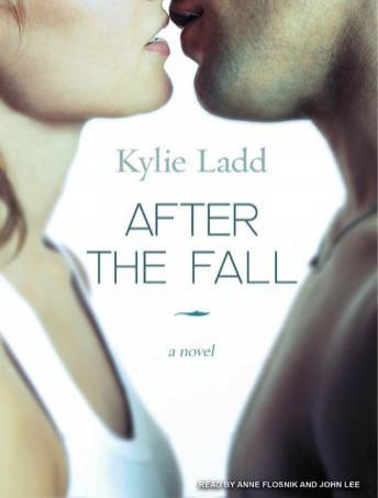 After the Fall: A Novel, Kylie Ladd