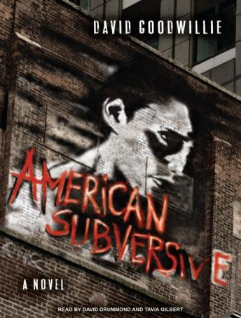 American Subversive: A Novel, David Goodwillie
