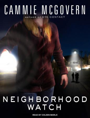 Neighborhood Watch: A Novel, Cammie McGovern