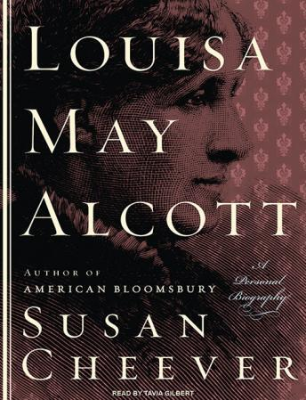Louisa May Alcott: A Personal Biography, Susan Cheever