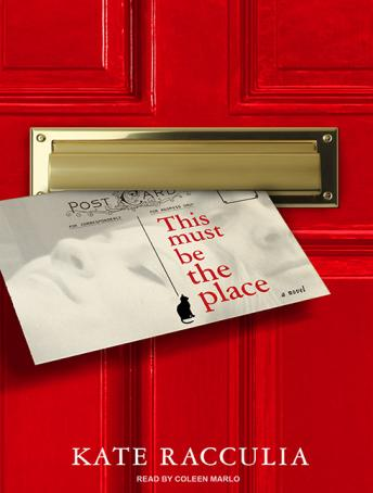 This Must Be the Place: A Novel, Kate Racculia