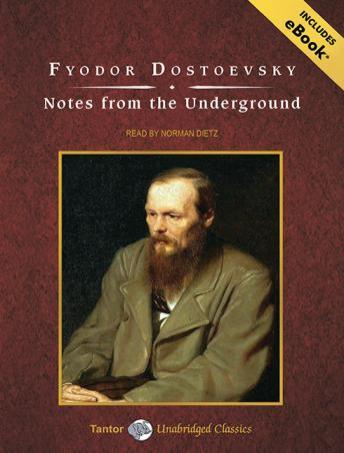 Notes From the Underground - Fyodor Dostoyevsky