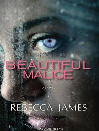 Beautiful Malice: A Novel, Rebecca James