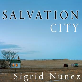Salvation City: A Novel, Sigrid Nunez