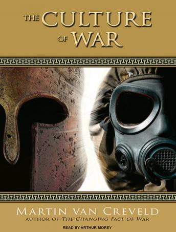 Culture of War, Martin Van Creveld