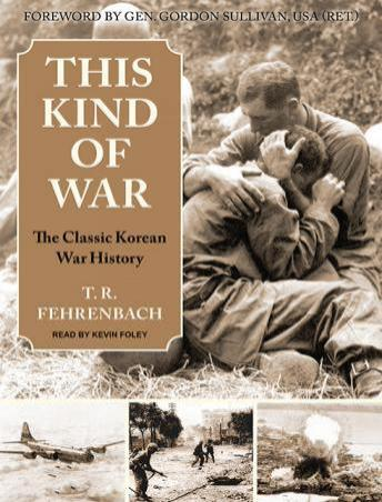 This Kind of War: The Classic Korean War History, Audio book by T. R. Fehrenbach