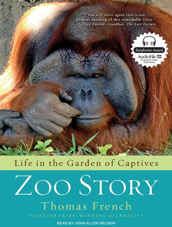 Download Zoo Story: Life in the Garden of Captives by Thomas French