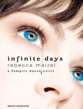 Infinite Days: A Vampire Queen Novel, Rebecca Maizel