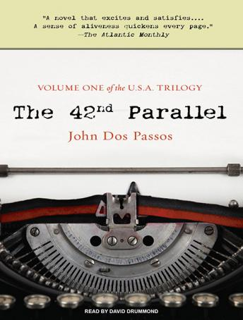 42nd Parallel, John Dos Passos