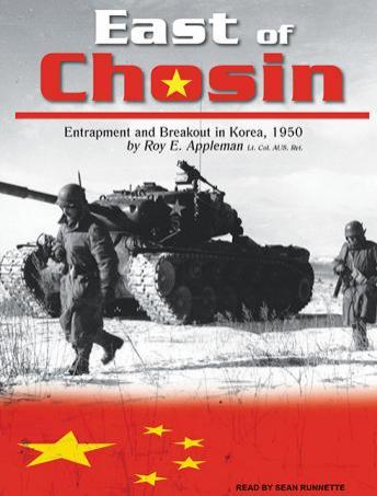 East of Chosin: Entrapment and Breakout in Korea, 1950