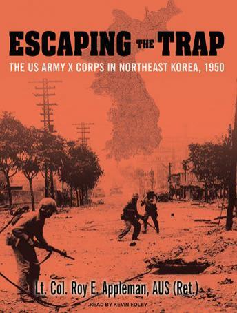 Escaping the Trap, Roy Appleman