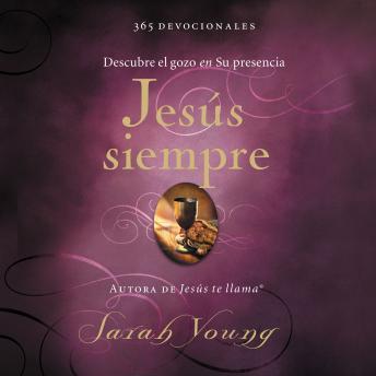 Jesús siempre: Descubre el gozo en su presencia