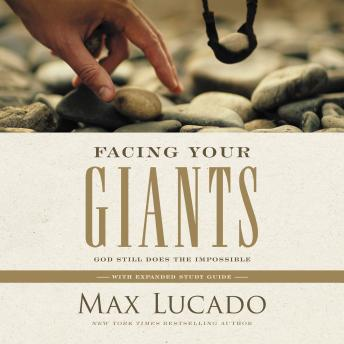 Download Facing Your Giants: God Still Does the Impossible by Max Lucado
