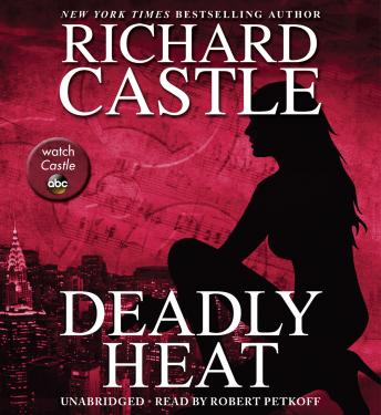 Deadly Heat, Richard Castle
