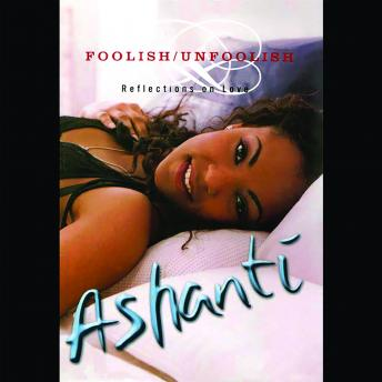 Foolish/Unfoolish, Ashanti Douglas