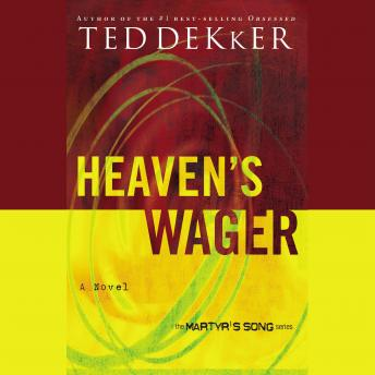 Download Heaven's Wager by Ted Dekker