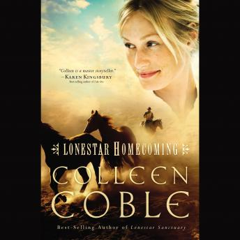 Lonestar Homecoming, Audio book by Colleen Coble