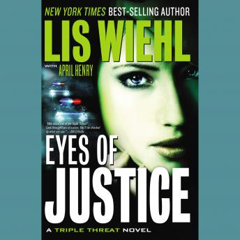 Eyes of Justice, April Henry, Lis Wiehl