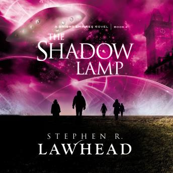 Shadow Lamp, Stephen R. Lawhead