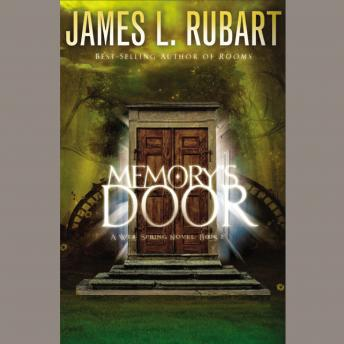Memory's Door, James Rubart
