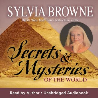 Secrets and Mysteries of the World: Read by the Author