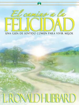 Way to Happiness (Spanish Edition), L. Ron Hubbard