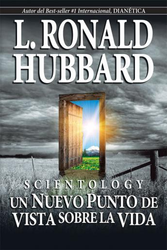 Scientology: A New Slant on Life (Spanish Edition), L. Ron Hubbard