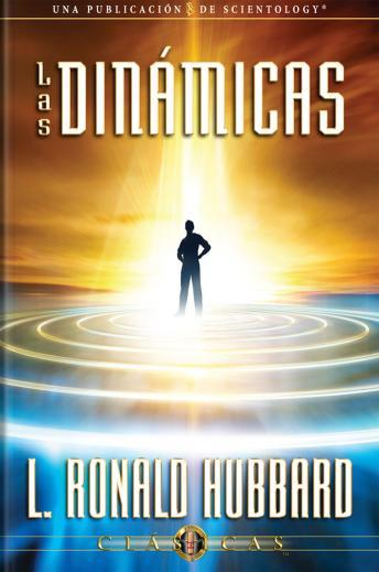 Dynamics (Spanish edition), L. Ron Hubbard