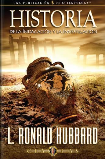 History of Research & Investigation (Spanish edition)