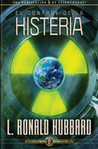 Control of Hysteria (Spanish edition), L. Ron Hubbard
