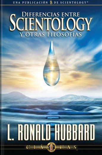 Differences Between Scientology & Other Philosophies (Spanish edition)