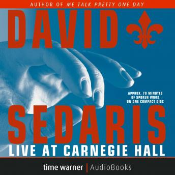 David Sedaris Live at Carnegie Hall, David Sedaris