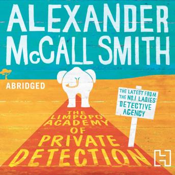 Limpopo Academy Of Private Detection, Alexander McCall Smith