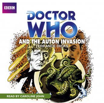 Download Doctor Who And The Auton Invasion by Terrance Dicks
