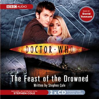 Doctor Who: The Feast Of The Drowned, Stephen Cole