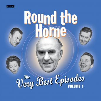 Round The Horne  The Very Best Episodes  Volume 1, Marty Feldman, Barry Took