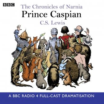 Chronicles Of Narnia: Prince Caspian, C.S. Lewis
