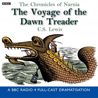 Chronicles Of Narnia: The Voyage Of The Dawn Treader, C.S. Lewis