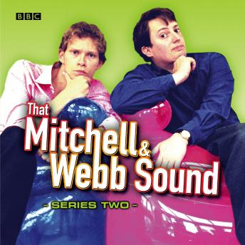 That Mitchell & Webb Sound: The Complete Second Series