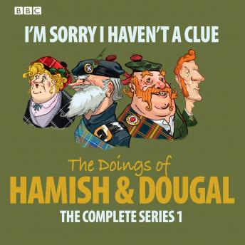 I'm Sorry I Haven't A Clue: Hamish And Dougal Series 1