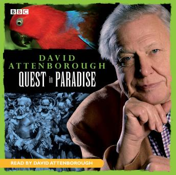 David Attenborough: Quest In Paradise