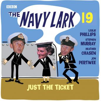 Download Navy Lark Volume 19: Just The Ticket by Laurie Wyman, George Evans