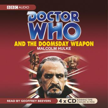 Doctor Who And The Doomsday Weapon, Malcolm Hulke